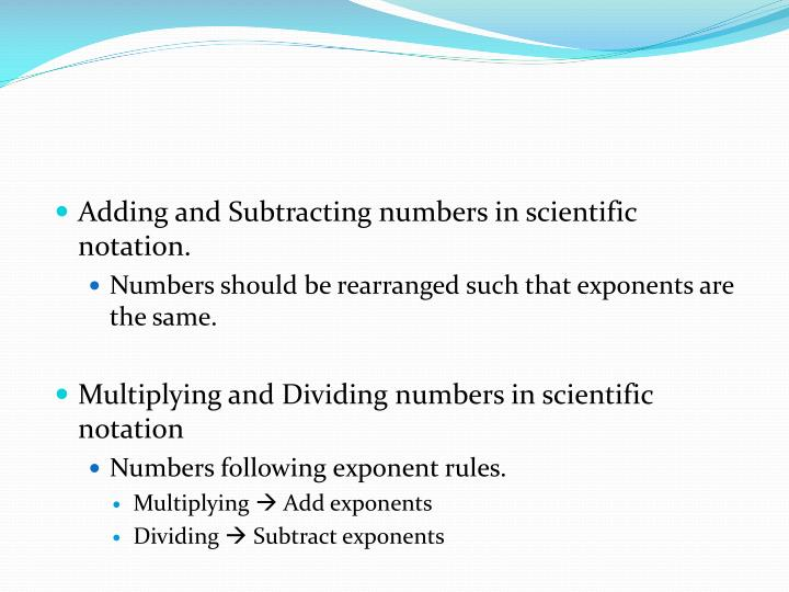 Adding and Subtracting numbers in scientific notation.