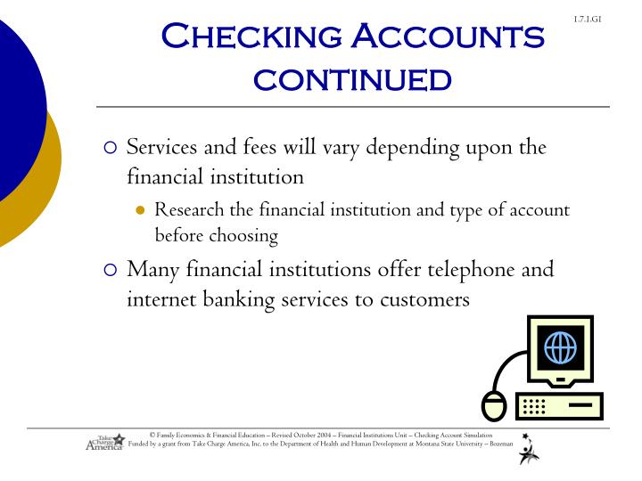 Checking accounts continued