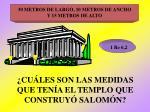 cu les son las medidas que ten a el templo que construy salom n