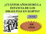 cu ntos a os dur la estancia de los israelitas en egipto