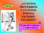 cu ntos proverbios y cu ntos poemas escribi salom n