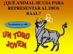 qu animal se usa para representar al dios baal