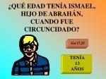 qu edad ten a ismael hijo de abrah n cuando fue circuncidado
