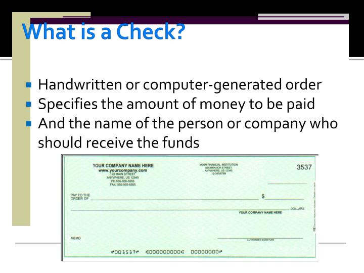 What is a Check?