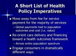 a short list of health policy imperatives