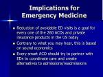 implications for emergency medicine