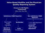 value based modifier and the physician quality reporting system