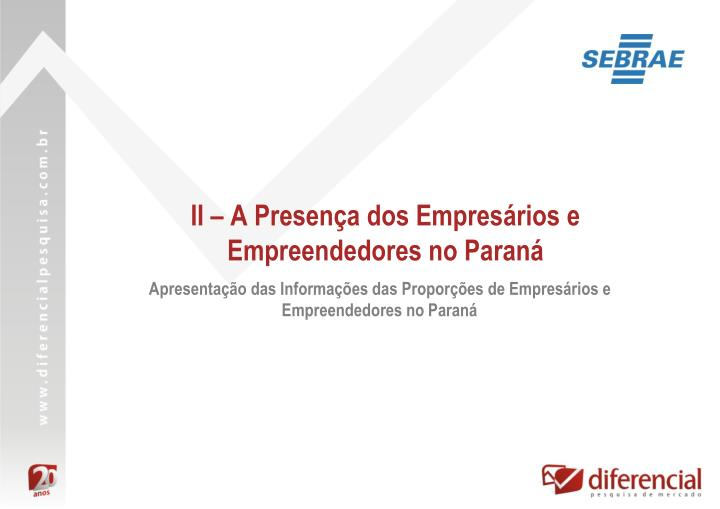 II – A Presença dos Empresários e Empreendedores no Paraná