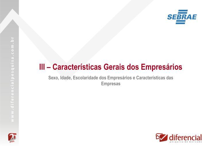 III – Características Gerais dos Empresários