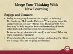 merge your thinking with new learning
