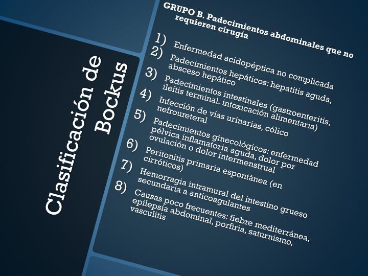 GRUPO B. Padecimientos abdominales que no requieren
