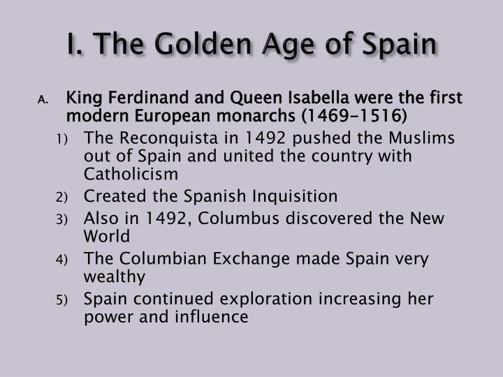 I. The Golden Age of Spain