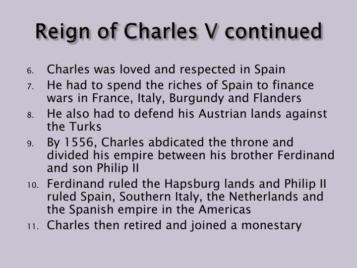 Reign of Charles V continued