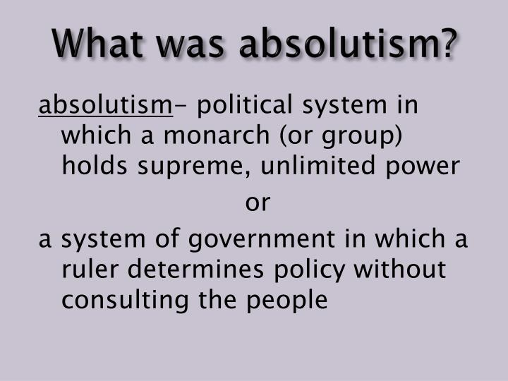 What was absolutism