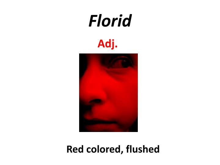 Florid