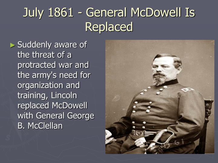 July 1861 - General McDowell Is Replaced