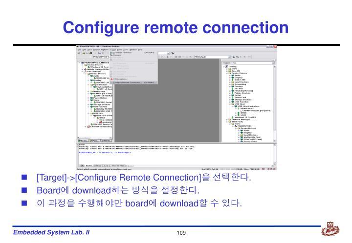 Configure remote connection