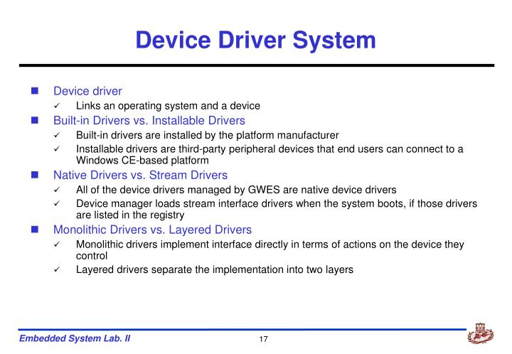 Device Driver System