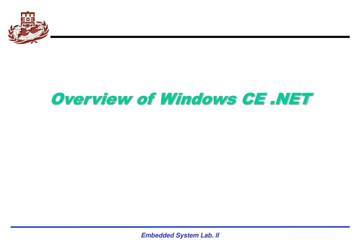 Overview of windows ce net