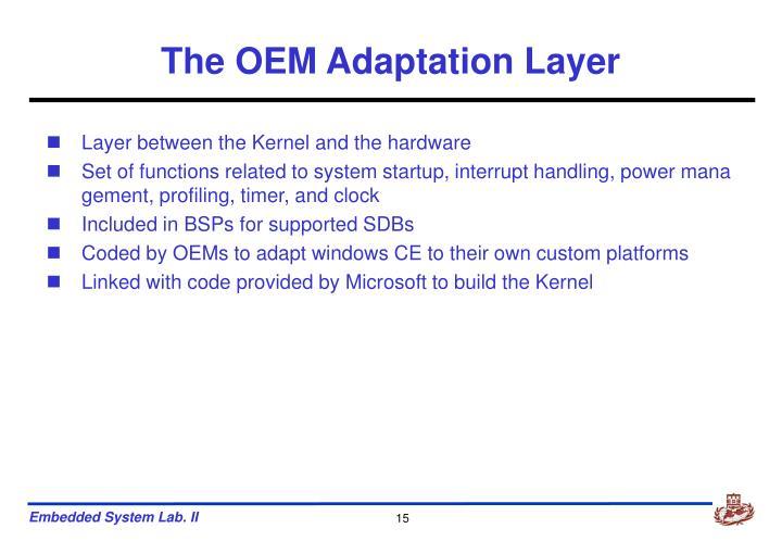 The OEM Adaptation Layer