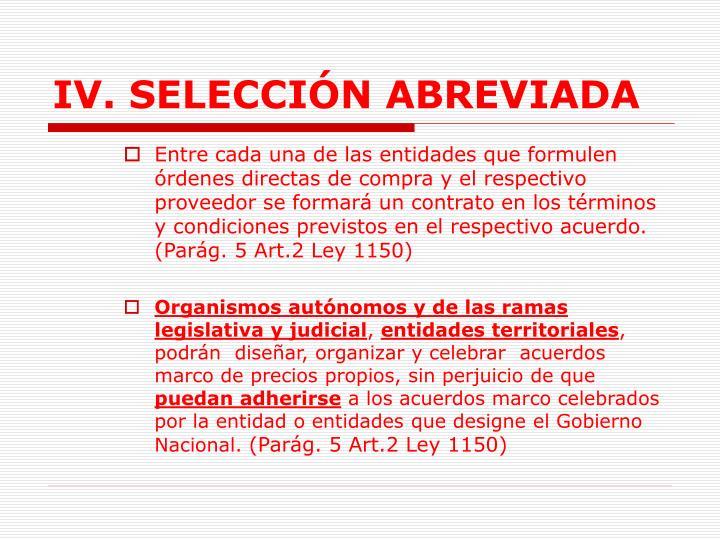 IV. SELECCIÓN ABREVIADA