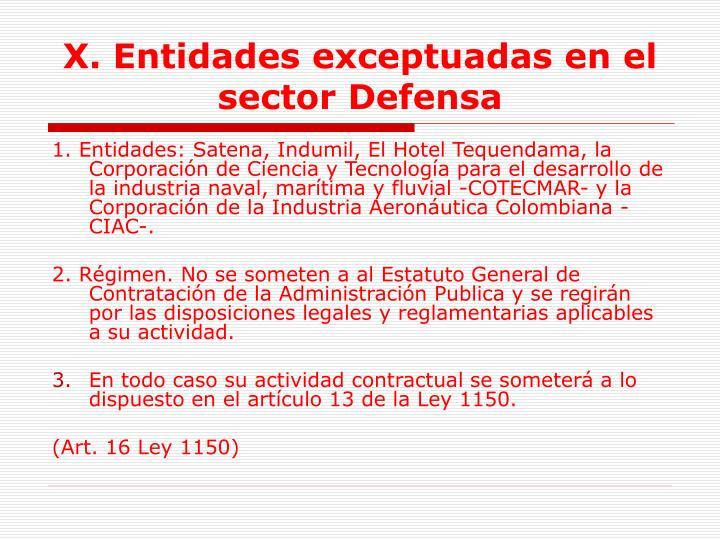 X. Entidades exceptuadas en el sector Defensa