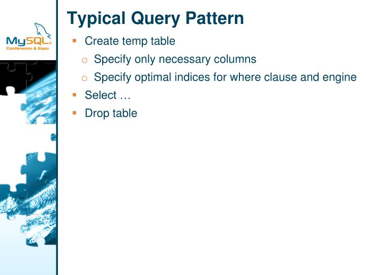 Typical Query Pattern