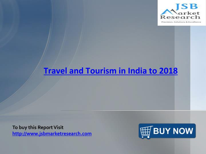 Travel and tourism in india ppt download