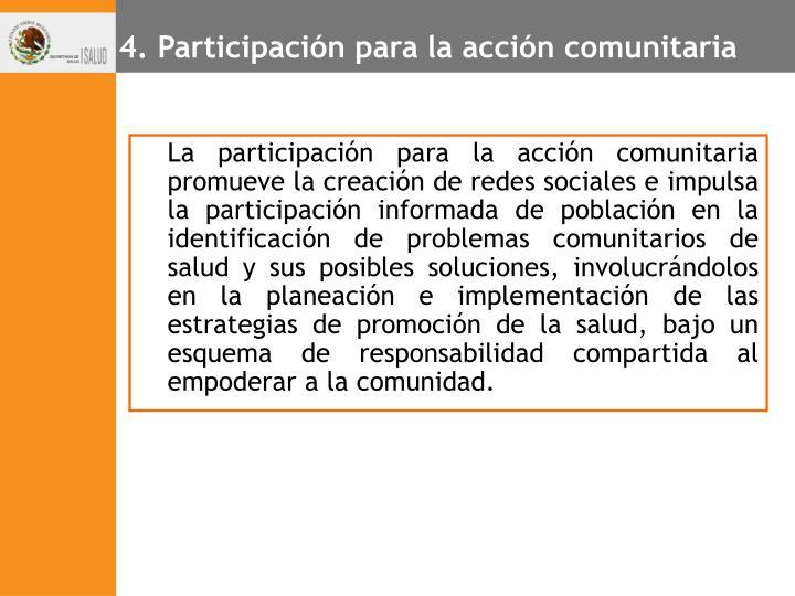 4. Participación para la acción comunitaria