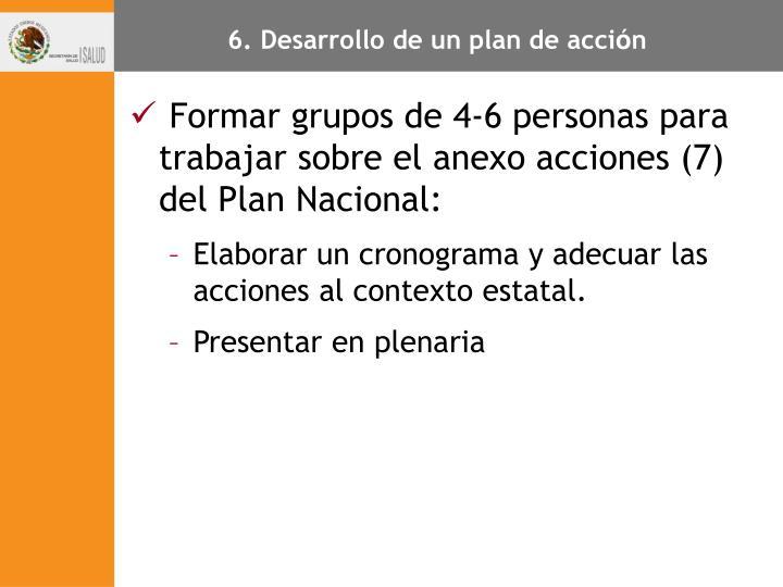 6. Desarrollo de un plan de acci