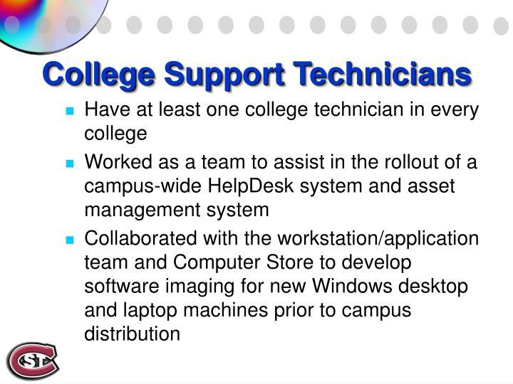 College Support Technicians