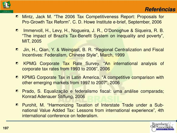 "Mintz, Jack M. ""The 2006 Tax Competitiveness Report: Proposals for Pro-Growth Tax Reform"". C. D. Howe Institute e-brief, September, 2006"