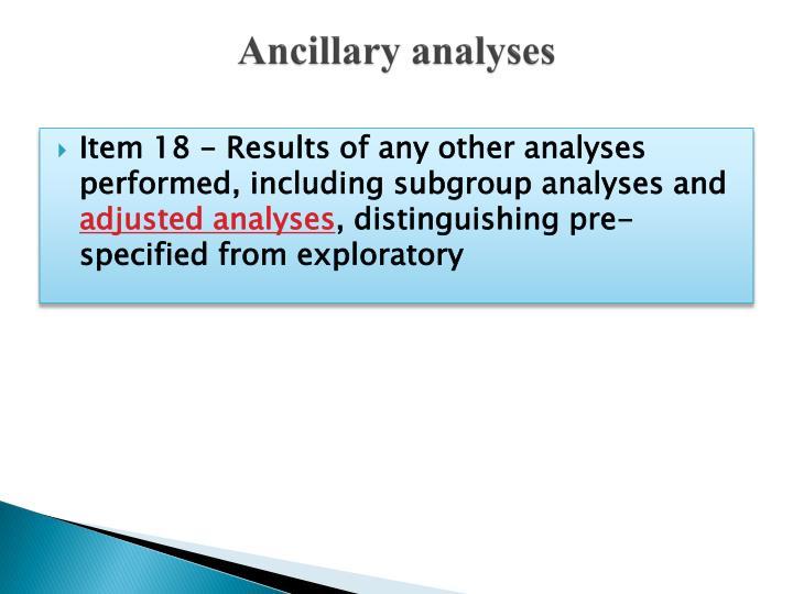 Ancillary analyses