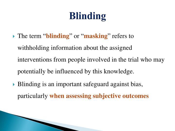 Blinding