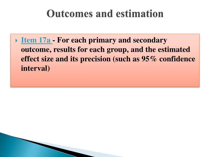 Outcomes and estimation