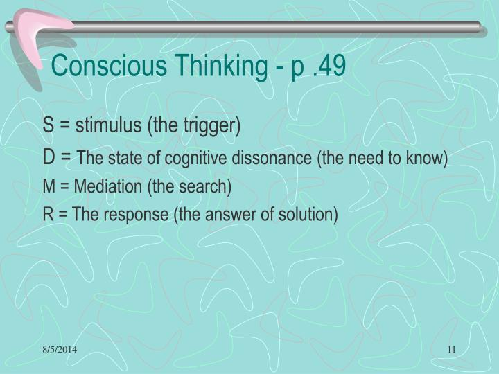 Conscious Thinking - p .49