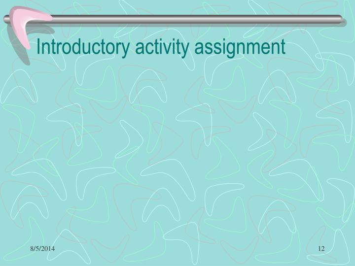 Introductory activity assignment