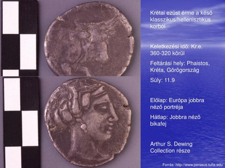 Krétai ezüst érme a késő klasszikus/hellenisztikus korból