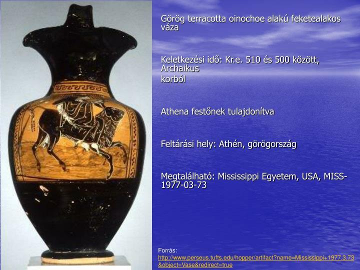 Görög terracotta oinochoe alakú feketealakos váza