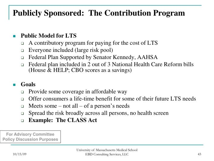 Publicly Sponsored:  The Contribution Program