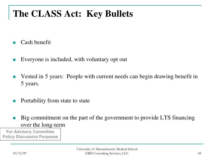 The CLASS Act:  Key Bullets