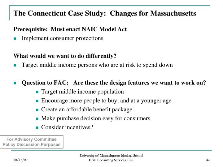 The Connecticut Case Study:  Changes for Massachusetts