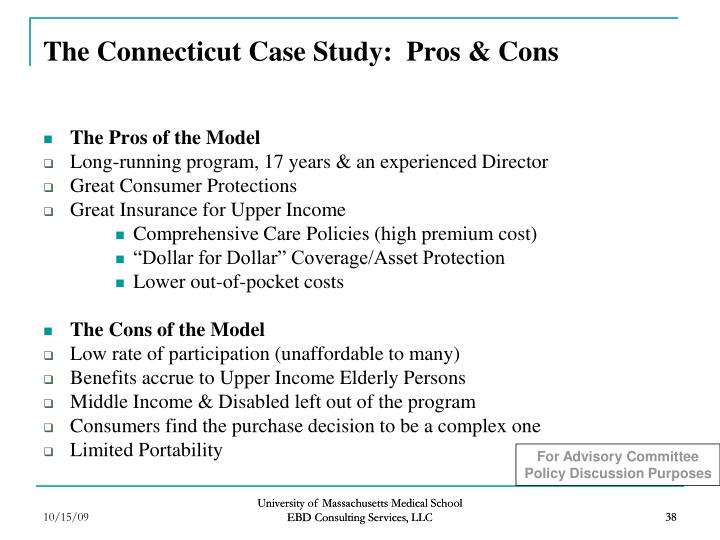 The Connecticut Case Study:  Pros & Cons