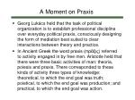 a moment on praxis2