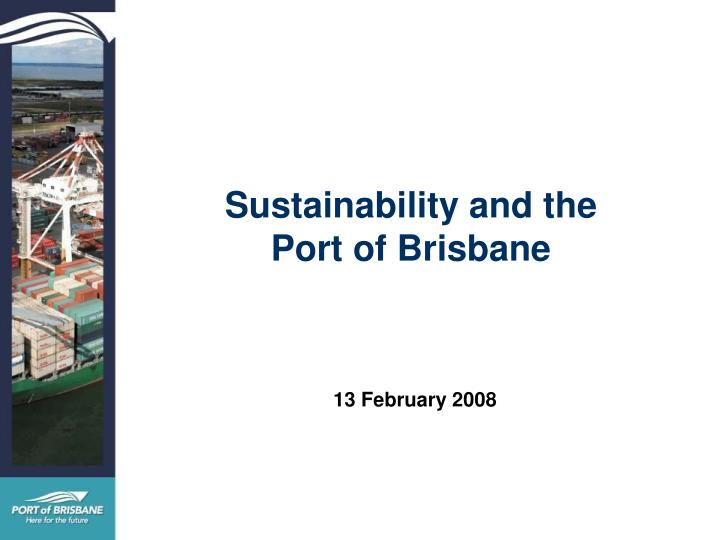 sustainability and the port of brisbane n.