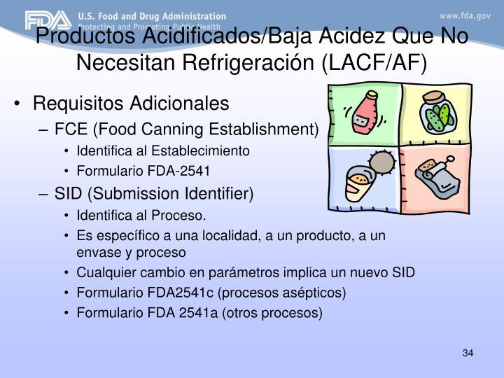 Productos Acidificados/Baja Acidez Que No Necesitan Refrigeración (LACF/AF)