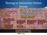 texting to interactive online screen