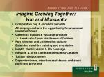 imagine growing together you and monsanto