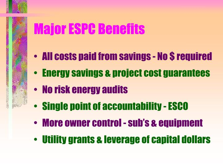 Major espc benefits