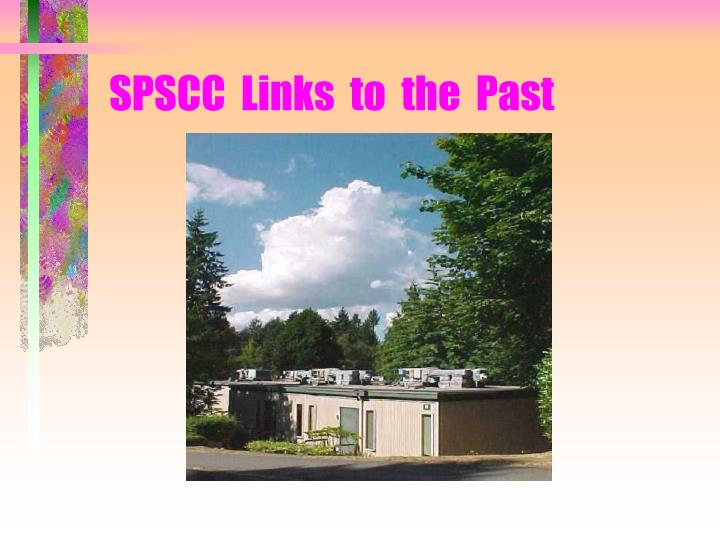SPSCC  Links  to  the  Past
